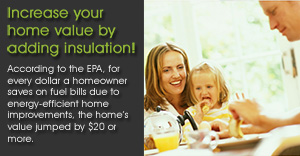 Increase your home value by adding insulation - Foam Mat-Su Valley